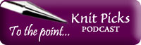 Knitpicks podcast